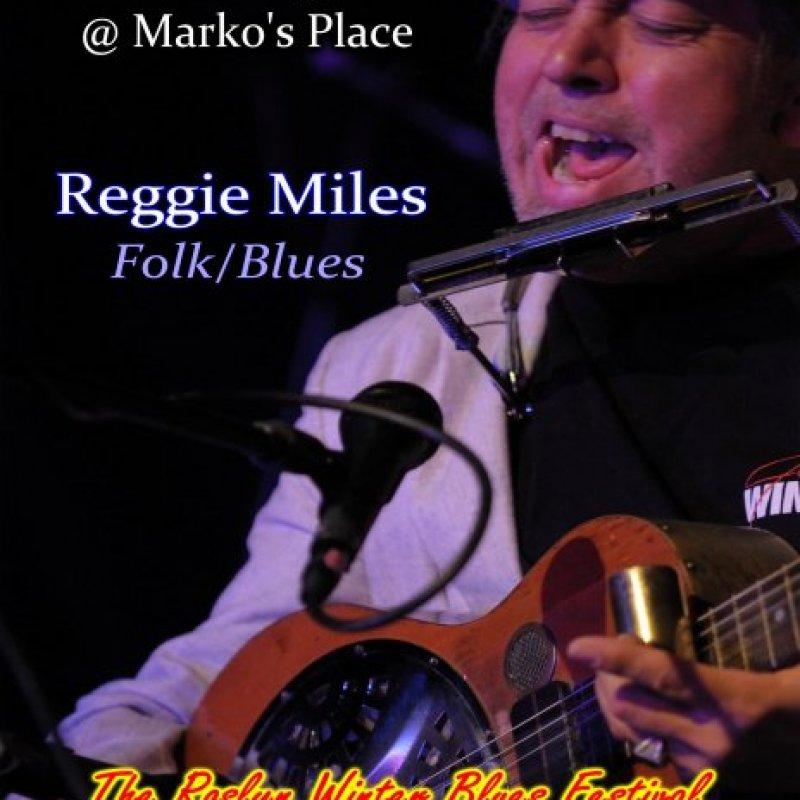 Reggie Miles @ The Roslyn Winter Blues Festival