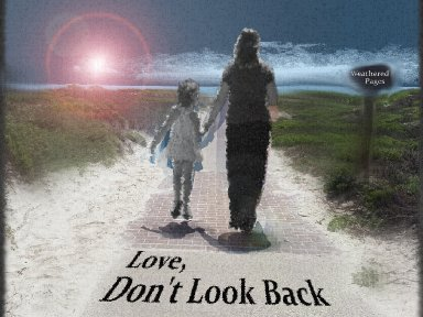 Love Don'r Look back