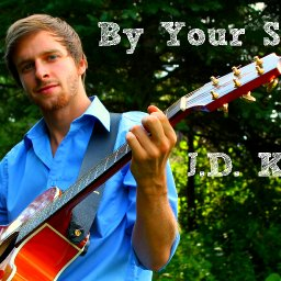 JD Kent  By Your Side  Kbaymusicproduction.co  kgorwill@hotmail.com  copyright 2013