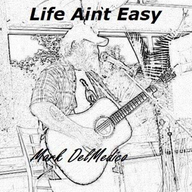 Life Ain`t Easy