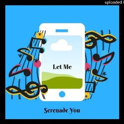 Let Me seranade you! ringtone on itunes and tuunes.com